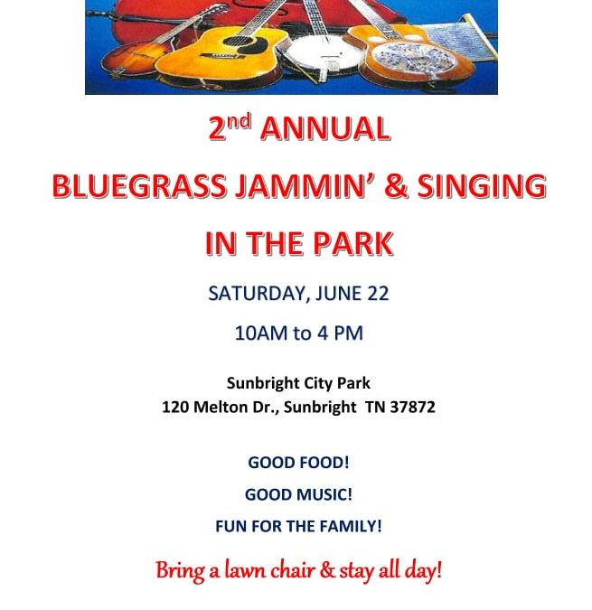 2nd Annual Sunbright Bluegrass Jammin' & Singing in the Park
